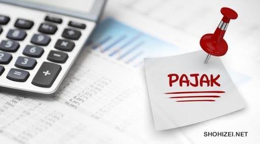 Bermacam pajak di Indonesia yang butuh Kamu ketahui